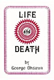 Life and Death, George Ohsawa, 0918860032