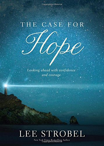 The Case for Hope: Looking Ahead with Courage and Confidence - Book  of the Cases for Christianity