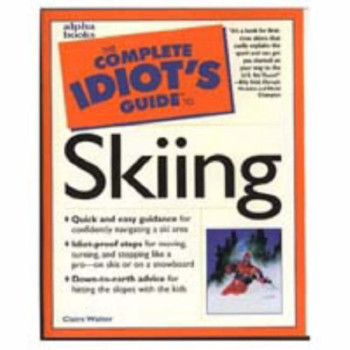 Complete Idiots Guide Skiing