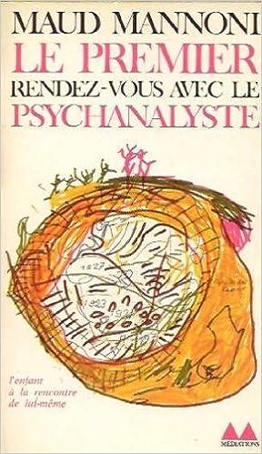 Téléchargement gratuit de livres pdf Le premier rendez-vous avec le  psychanalyste PDF ePub MOBI 30376df49236