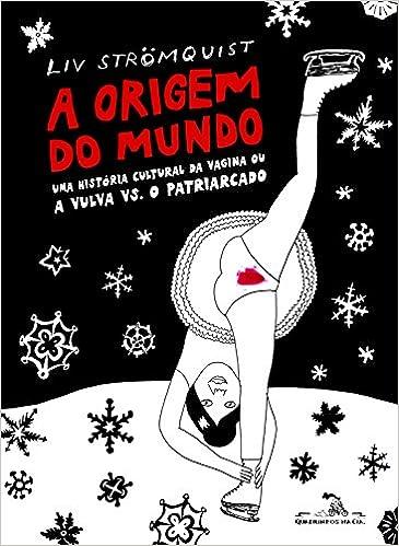 Capa do livro A origem do mundo, de Liv Strömquist