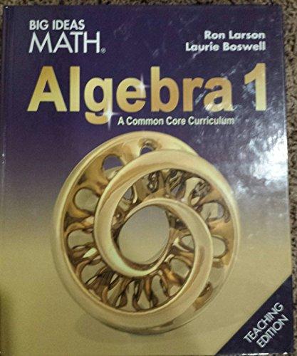 BIG IDEAS MATH Algebra 1: Common Core Teacher Edition 2015