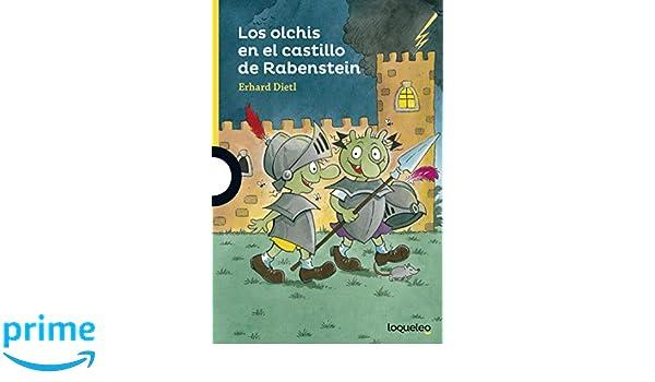 Los olchis en el castillo Rabenstein: Amazon.es: Erhard Dietl, Noemi Risco Mateo: Libros