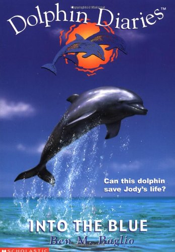 Read Online Into the Blue (Dolphin Diaries) pdf