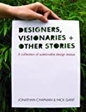 img - for Designers Visionaries and Other Stories: A Collection of Sustainable Design Essays book / textbook / text book