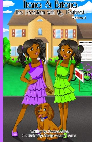 Tiana and Briana: The Problem With Ms. Perfect (Volume 1)