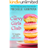 The Curvy Girls Club: Feel-good chick lit / romantic comedy