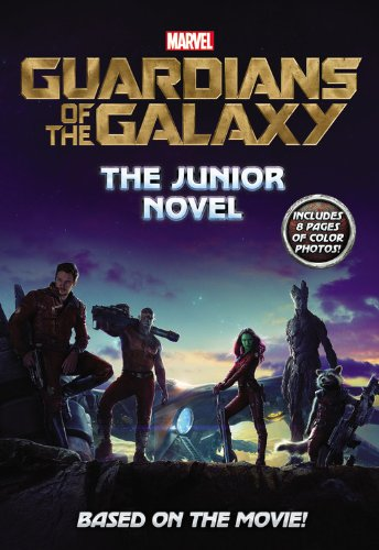 Marvel's Guardians of the Galaxy: The Junior Novel (Marvel Guardians of the Galaxy) PDF