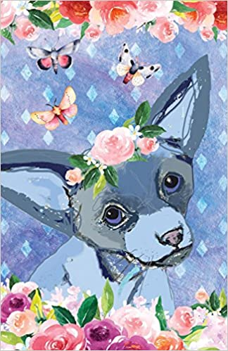 Bullet Journal For Dog Lovers Chihuahua In Flowers: 162
