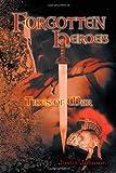 Forgotten Heroes, Justin Johnson, 1468522876
