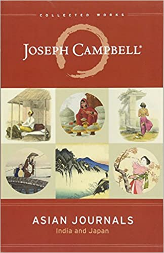 Asian journals india and japan the collected works of joseph asian journals india and japan the collected works of joseph campbell joseph campbell 9781608685042 amazon books fandeluxe Image collections