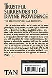 Trustful Surrender to Divine Providence: The Secret