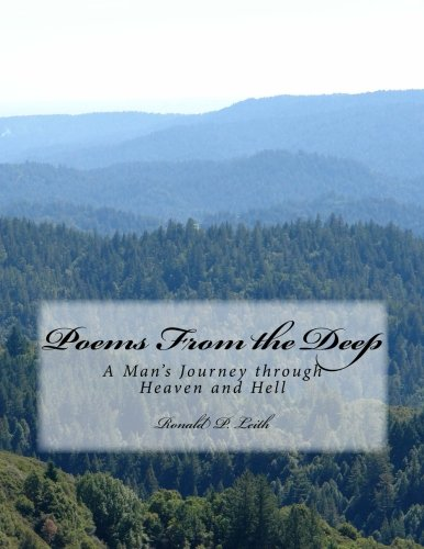 Poems From the Deep: A Native Man's  Journey through Heaven and Hell