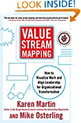 #9: Value Stream Mapping: How to Visualize Work and Align Leadership for Organizational Transformation