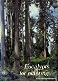 Eucalypts for Planting, Maxwell Ralph Jacobs, 9251005702