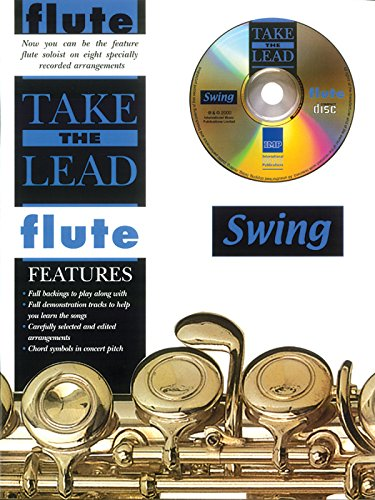 Take the Lead Swing: Flute (Book & CD) (Jazz World Music Flute)
