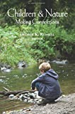 Children & Nature: Making Connections