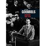 Journal de Joseph Goebbels 1939-1942 (Archives contemporaines)