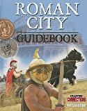 Roman City Guidebook, Jill A. Laidlaw, 0778799492