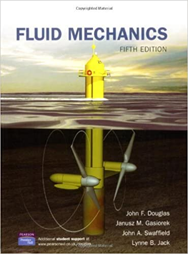 Fluid mechanics 5th edition j f douglas j m gasoriek john fluid mechanics 5th edition 5th edition fandeluxe