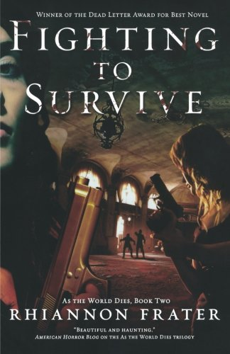 Fighting to Survive (As the World Dies)