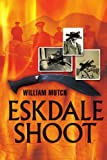 Eskdale Shoot, William Mutch, 141209190X