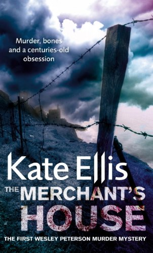 The Merchant's House: A gripping, detective thriller with a heart-stopping twist (Wesley Peterson Series Book 1)