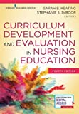 img - for Curriculum Development and Evaluation in Nursing Education book / textbook / text book