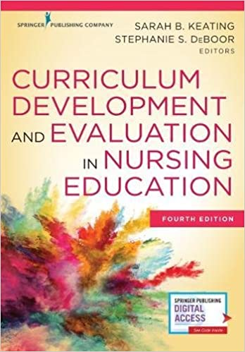 Curriculum Development And Evaluation In Nursing Education Fourth