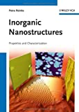Inorganic Nanostructures, Petra Reinke and Keith Williams, 3527409254