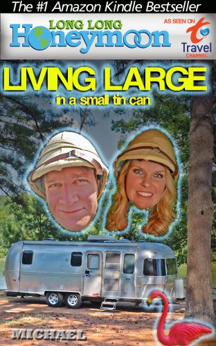 Long Honeymoon Living Airstream Travelers ebook