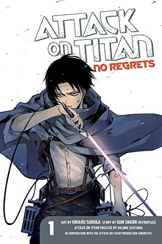 Attack on Titan: No Regrets 1 (Attack On Titan A Choice With No Regrets)