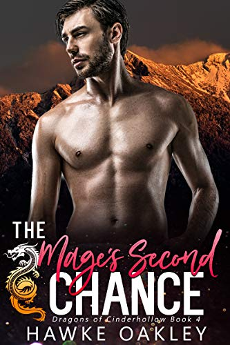 Books : The Mage's Second Chance (Dragons of Cinderhollow Book 4)