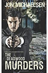 The Deadwood Murders (a Kendall Parker Mystery) Paperback