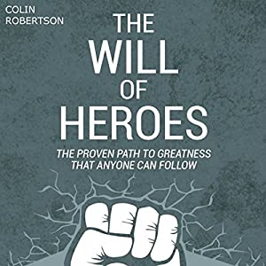 The Will of Heroes Hörbuch