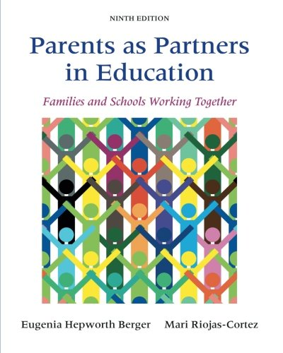 Parents as Partners in Education: Families and Schools Working Together (9th Edition)