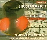 Classical Music : Shostakovich: The Bolt