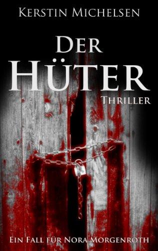 Nora Morgenroth: Der Hüter (German Edition)