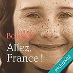 Allez, France ! | Janine Boissard