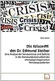 Die Krisen-PR  des Dr. Edmund Stoiber, Peter Becker, 3639242637