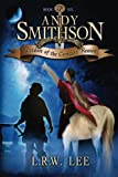 Wisdom of the Centaurs' Reason: Teen & Young Adult Epic Fantasy with a Centaur (Andy Smithson) (Volume 6)