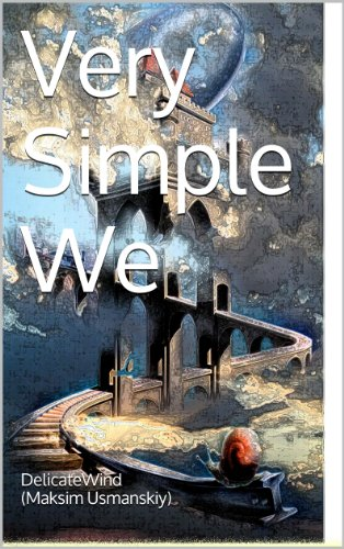 Download Very Simple We: Diaries Of A Wanderer (2) Pdf