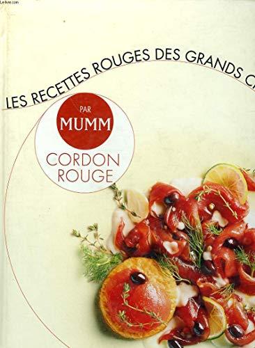 Les recettes rouges des grands chefs par Mumm cordon rouge
