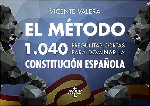 Libro PDF Gratis El método.1040 preguntas cortas para dominar la Constitución Española (Derecho - Práctica Jurídica)
