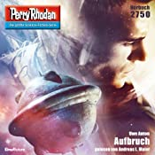 Aufbruch (Perry Rhodan 2750) | Uwe Anton
