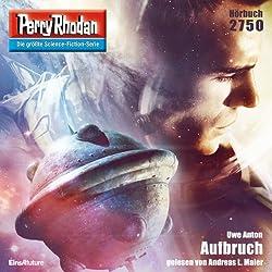 Aufbruch (Perry Rhodan 2750)