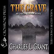 The Grave: An Oxrun Station Novel, Book 4 | Charles L. Grant