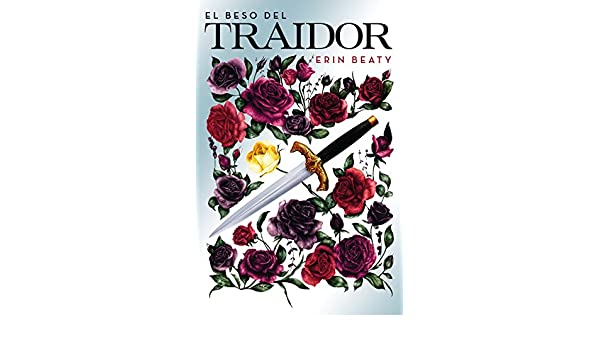 Amazon.com: El beso del traidor (Spanish Edition) eBook: Erin Beaty: Kindle Store