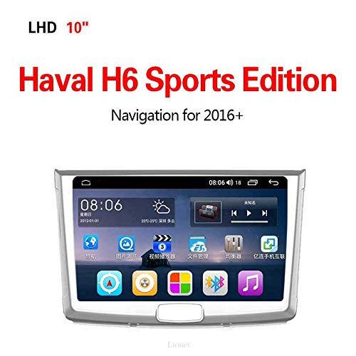 (Lionet GPS Navigation for CarHaval H6 Sports Edition,2016+ 10.1Inch Android 8.1 4G8 core 64G GPS Navigation, Radio, Stereo, Bluetooth, GPS Navigator)