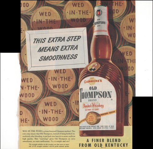 Old Thompson Brand Blended Whiskey A Finer Blend From Old Kentucky Wed In The Wood 1951 Vintage Antique Advertisement